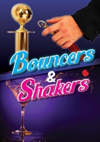 Bouncers & Shakers poster. Club entrance & a Cocktail.